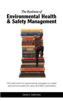 The Business of Environmental Health & Safety Management