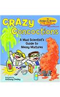 Crazy Concoctions: A Mad Scientist's Guide to Messy Mixtures