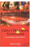 China's Discursive Nationalism: Contending in Softer Realms