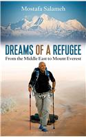 Dreams of a Refugee: From the Middle East to Mount Everest
