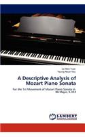 A Descriptive Analysis of Mozart Piano Sonata