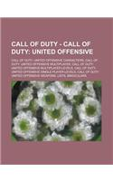 Call of Duty - Call of Duty: United Offensive: Call of Duty: United Offensive Characters, Call of Duty: United Offensive Multiplayer, Call of Duty: