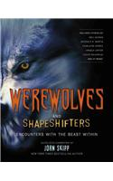 Werewolves and Shapeshifters: Encounters with the Beast Within