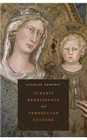 Early Renaissance and Vernacular Culture