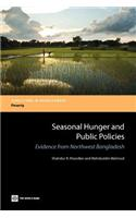 Seasonal Hunger and Public Policies: Evidence from Northwest Bangladesh