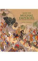 Made for Mughal Emperors