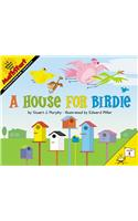 A House for Birdie :  MathStart 1