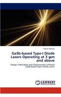 Gasb-Based Type-I Diode Lasers Operating at 3 M and Above