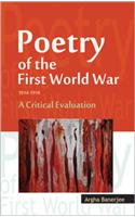 Poetry of the First World War, 1914-1918: A Critical Evaluation