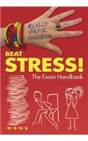 Really Useful Handbooks: Beat Stress!