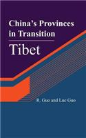 China's Provinces in Transition: Tibet