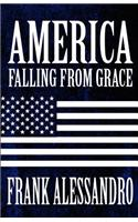 America Falling from Grace
