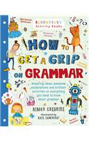How to Get a Grip on Grammar