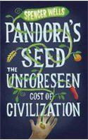 Pandora's Seed: The Unforeseen Cost of Civilization