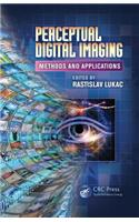 Perceptual Digital Imaging: Methods and Applications