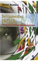 Defragmenting India: Riding a Bullet Through the Gathering Storm