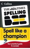 The Times Spelling Bee -- Collins Spell Like a Champion