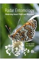 Radar Entomology: Observing Insect Flight and Migration