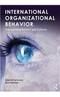 International Organizational Behavior: Transcending Borders and Cultures