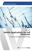 Mobile Applications for Fall Detection