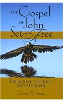 The Gospel of John Set Free