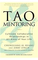 Tao Mentoring: Cultivate Collaborative Relationships in All Areas of Your Life