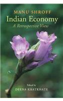 Indian Economy: A Retrospective View
