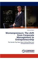 Womenpreneurs: The Shift from Corporate Management to Entrepreneurship