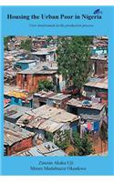 Housing the Urban Poor in Nigeria: User Involvement in the Production Process