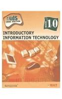 IT Kids: Introductory Information Technology [CBSE]: v. 10