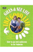 Giles and Sue Live the Good Life
