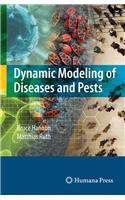Dynamic Modeling of Diseases and Pests [With CDROM]