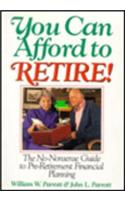 You Can Afford to Retire!: The No-Nonsense Guide to Retirement Planning