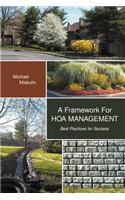 A Framework for Hoa Management: Best Practices for Success