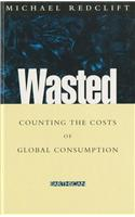 Wasted: Counting the Costs of Global Consumption