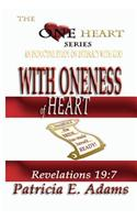 With Oneness of Heart: Preparing to Regain My Original Position in Life of Oneness and Intimacy with God