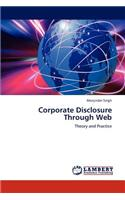 Corporate Disclosure Through Web