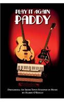 Play It Again Paddy: Drogheda: A Town Steeped in Music