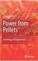Power from Pellets