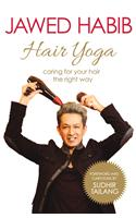 Hair Yoga: Caring for your hair the right way