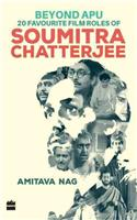 Beyond Apu: 20 Favourite Film Roles of Soumitra Chatterjee