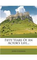 Fifty Years of an Actor's Life...