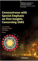 Coronaviruses with Special Emphasis on First Insights Concerning Sars