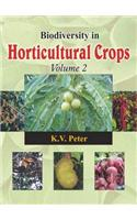 Biodiversity in Horticultural Crops: Pt. 2