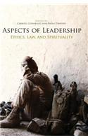 Aspects of Leadership: Ethics, Law and Spirituality