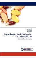 Formulation and Evaluation of Celecoxib Gel