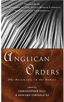 Anglican Orders: The Documents in the Debate