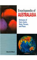 Encyclopaedia of Australasia: Dictionary of Facts, Events, Dates, Persons, and Places