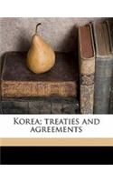 Korea; Treaties and Agreements