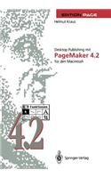 Desktop Publishing Mit PageMaker 4.2 Fur Den Macintosh